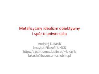 Metafizyczny idealizm obiektywny  i spór o uniwersalia