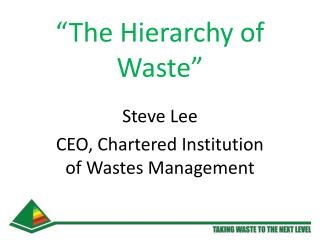 �The Hierarchy of Waste�