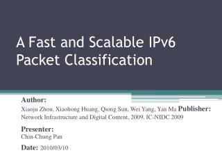 A Fast and Scalable IPv6 Packet Classification