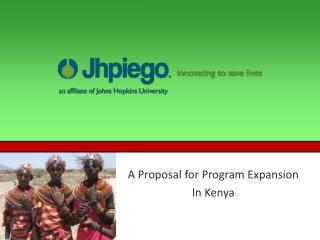 A Proposal for Program Expansion  In Kenya