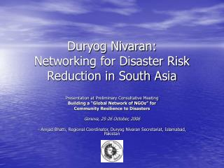 Duryog Nivaran:  Networking for Disaster Risk Reduction in South Asia