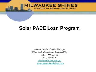 Solar PACE Loan Program   Andrea Luecke, Project Manager Office of Environmental Sustainability