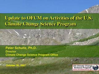 Update to OFCM on Activities of the U.S. Climate Change Science Program
