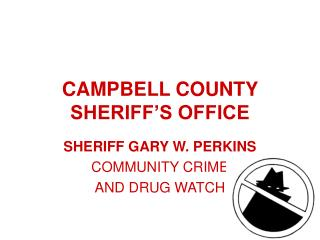 CAMPBELL COUNTY SHERIFF S OFFICE