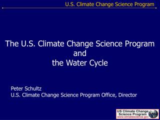 The U.S. Climate Change Science Program and the Water Cycle