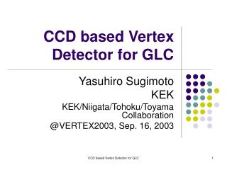 CCD based Vertex Detector for GLC