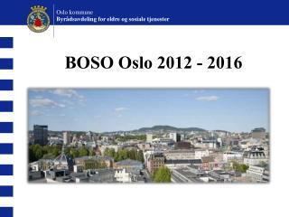 BOSO Oslo 2012 - 2016
