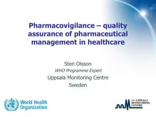 Pharmacovigilance – quality assurance of pharmaceutical management in healthcare