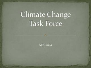Climate Change  Task Force