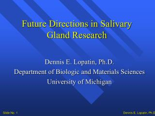 Future Directions in Salivary Gland Research