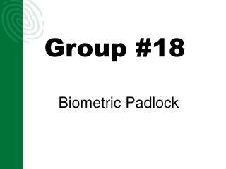 Group #18