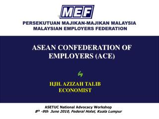 ASEAN CONFEDERATION OF EMPLOYERS (ACE)