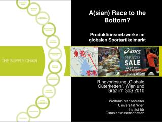 A(sian) Race to the Bottom? Produktionsnetzwerke im globalen Sportartikelmarkt
