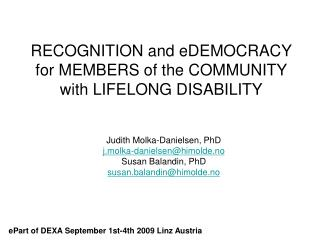 RECOGNITION and eDEMOCRACY for MEMBERS of the COMMUNITY with LIFELONG DISABILITY