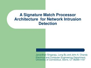 A Signature Match Processor Architecture  for Network Intrusion Detection