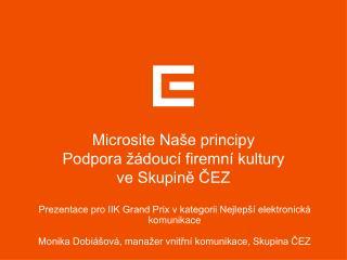 Microsite Naše principy Podpora žádoucí firemní kultury ve Skupině ČEZ