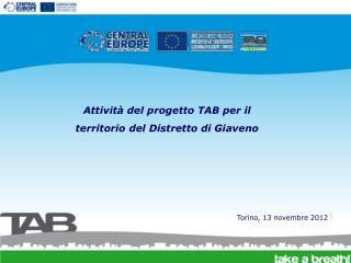 Attività del progetto TAB per il territorio del Distretto di Giaveno
