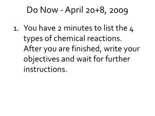 Do Now - April 20+8, 2009