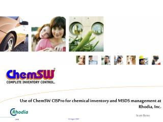 Use of ChemSW CISPro for chemical inventory and MSDS management at Rhodia, Inc.