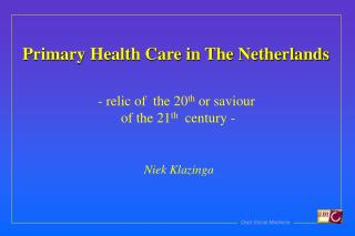 Primary Health Care in The Netherlands