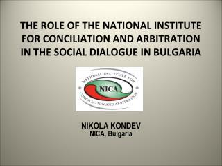 NIKOLA KONDEV NICA, Bulgaria