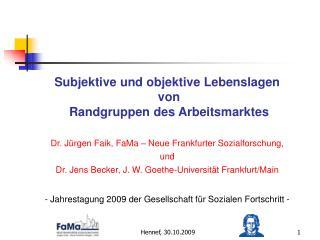 Subjektive und objektive Lebenslagen  von  Randgruppen des Arbeitsmarktes