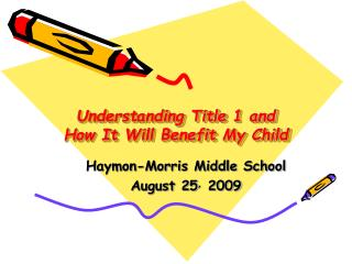 Understanding Title 1 and  How It Will Benefit My Child