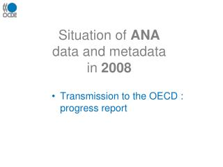 Situation of  ANA  data and metadata in  2008