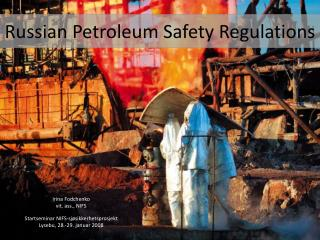 Russian Petroleum Safety Regulations