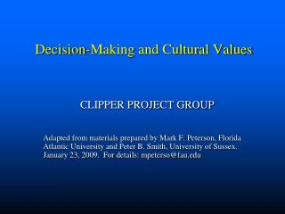 Decision-Making and Cultural Values