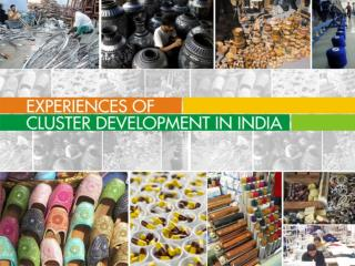 Experiences of  Cluster Development in India