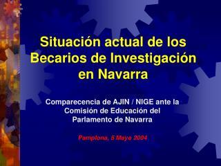 Situación actual de los Becarios de Investigación en Navarra