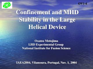Confinement and MHD Stability in the Large Helical Device