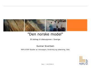 """""""Den norske model"""" Et bidrag til diskusjonen i Sverige"""