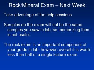 Rock/Mineral Exam – Next Week