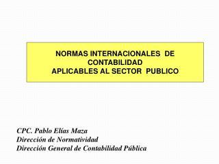NORMAS INTERNACIONALES  DE CONTABILIDAD APLICABLES AL SECTOR  PUBLICO