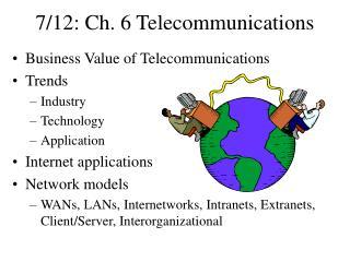 7/12: Ch. 6 Telecommunications