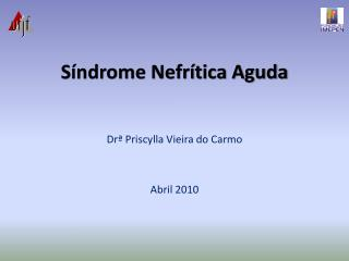 Síndrome Nefrítica Aguda