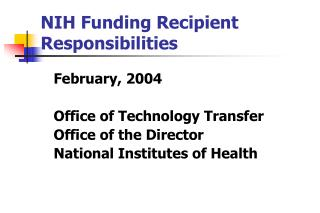 NIH Funding Recipient Responsibilities
