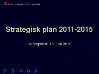 Strategisk plan 2011-2015