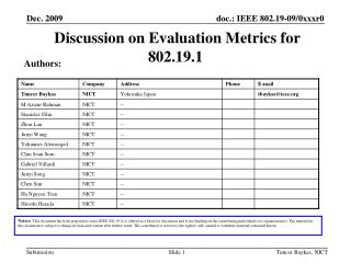 Discussion on Evaluation Metrics for 802.19.1