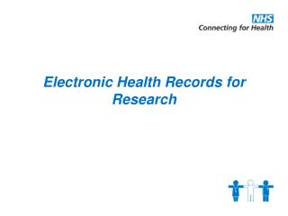 Electronic Health Records for Research