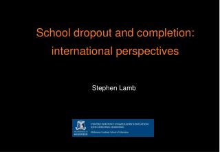 School dropout and completion:  international perspectives