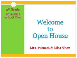 3 rd  Grade 2011-2012 School Year