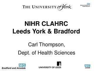 NIHR CLAHRC Leeds York & Bradford