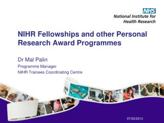 NIHR Fellowships and other Personal Research Award  Programmes
