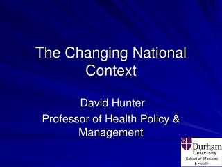 The Changing National Context