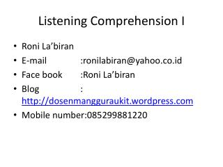 Listening Comprehension I