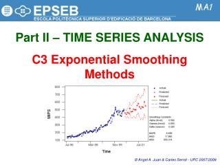 Part II   TIME SERIES ANALYSIS  C3 Exponential Smoothing Methods