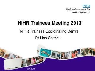 NIHR Trainees Meeting 2013